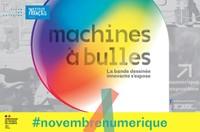 Exposition Machines à bulles: reportée