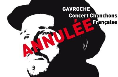 GAVROCHE - Concert Chansons Françaises