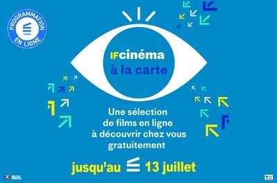 IF cinéma à la carte : 10 long-métrages et 11 court-métrages