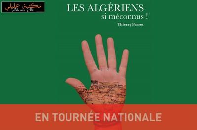 Les Algériens si méconnus